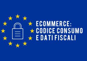 ecommerce dati fiscali e il codice del consumo